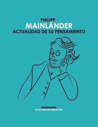 Philipp Mainlander. Actualidad de su pensamiento - Muestra (arrastrado)