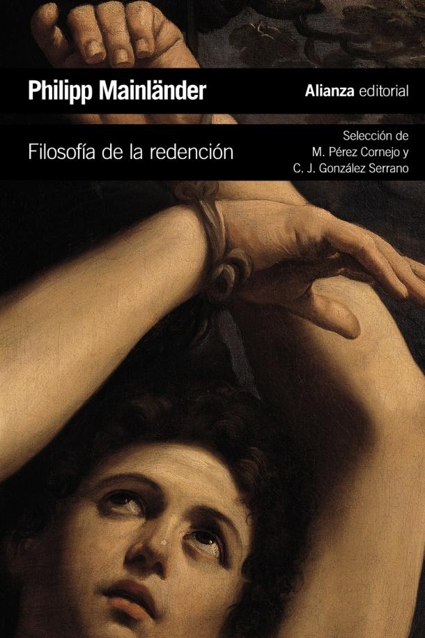 Filosofía de la redención Mainländer Alianza Carlos Javier González Serrano